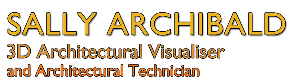 Sally Archibald 3D Architectural Visualiser and Architectural Technician